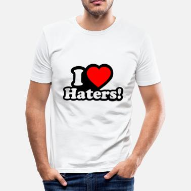 I Love Haters I LOVE HATERS - I LOVE ENVY - Slim Fit T-shirt herr