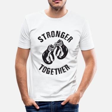Stronger Stronger Together - Maglietta aderente da uomo