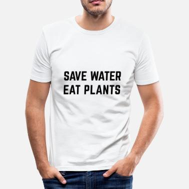 Plant Watering save water eat plants vegan water plants - Men's Slim Fit T-Shirt