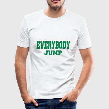 Jump Shot everybody jump - Men's Slim Fit T-Shirt