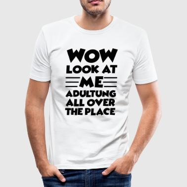 Wow look at me - Männer Slim Fit T-Shirt