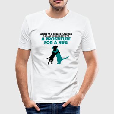 Prostitutes are not to embrace as - Men's Slim Fit T-Shirt
