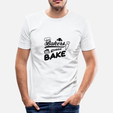 Pastry Shop Baker pastry chef will be baking - Men's Slim Fit T-Shirt