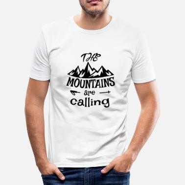 Mountains the mountains are calling - Men's Slim Fit T-Shirt