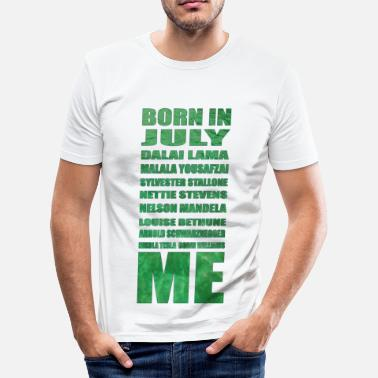 July Born Born in July - Men's Slim Fit T-Shirt