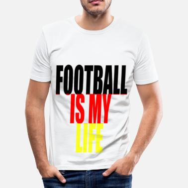 Football Is My Life football is my life allemagne - Men's Slim Fit T-Shirt