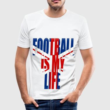 football is my life angleterre - T-shirt près du corps Homme