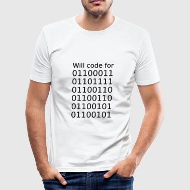 Software Software developer Will Code for - Men's Slim Fit T-Shirt