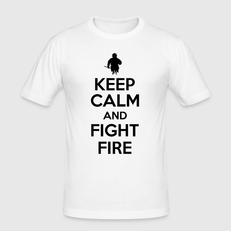 Keep calm and fight fire - T-shirt près du corps Homme