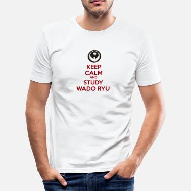Wado Ryu Keep Calm and Carry On - Men's Slim Fit T-Shirt