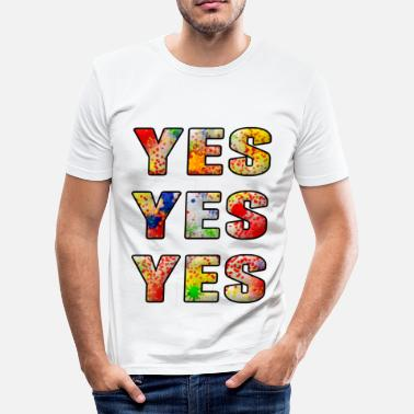 Yes Yes yes yes - T-shirt moulant Homme
