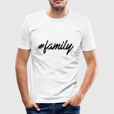 #family - Männer Slim Fit T-Shirt