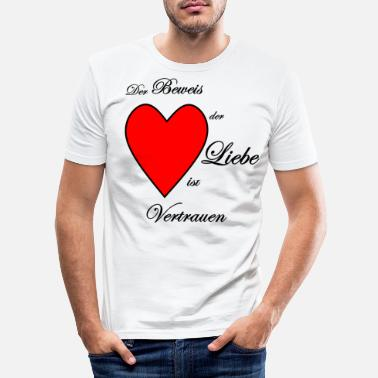 Proof Of Love the proof of love - Men's Slim Fit T-Shirt