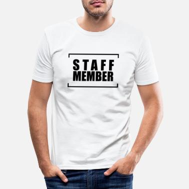 Staff Staff Staff Staff - Men's Slim Fit T-Shirt