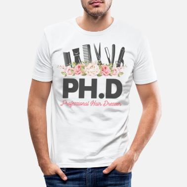 Female Ph D Professional Hair Dresser Hair Stylist Hairdr - Men's Slim Fit T-Shirt