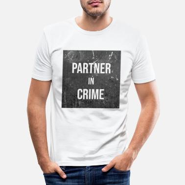 Partner Partner i kriminalitet - Slim fit T-shirt mænd