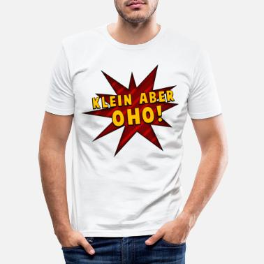 Small Small but oho! - Men's Slim Fit T-Shirt