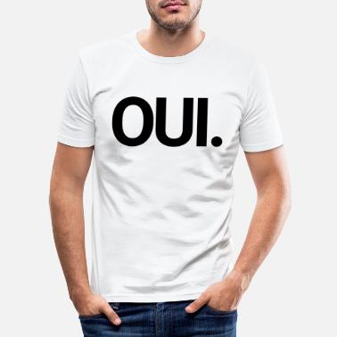 Mariage Oui - T-shirt moulant Homme