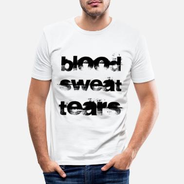 Blut BLOOD SWEAT TEARS - Männer Slim Fit T-Shirt