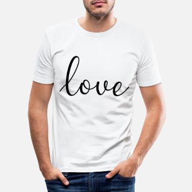 Plottrykk Love Calligraphy T-skjorte - Slim fit T-skjorte for menn