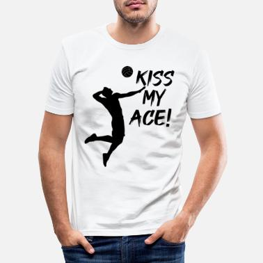 Volleyballspruch Kiss my Ace | lustiger Volleyballspruch - Männer Slim Fit T-Shirt