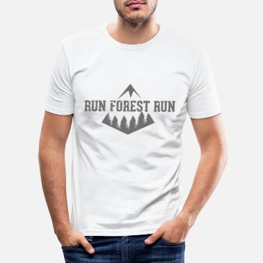 Forest Funny sayings Run Forest - Men's Slim Fit T-Shirt