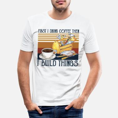 Bowling First I Drink Coffee Then I Build Things T Shirt - Men's Slim Fit T-Shirt