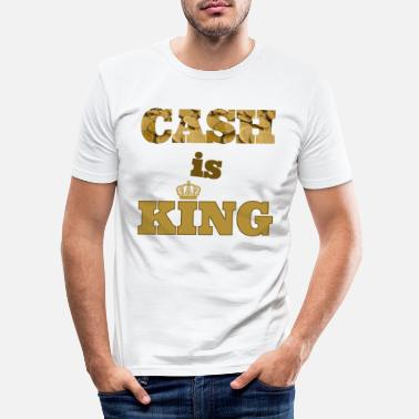 Cash cash is king - Männer Slim Fit T-Shirt