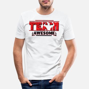 Team Awesome TEAM AWESOME - Men's Slim Fit T-Shirt