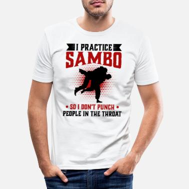 Aggressive I practice Sambo So I Don't Punch People In The - Men's Slim Fit T-Shirt