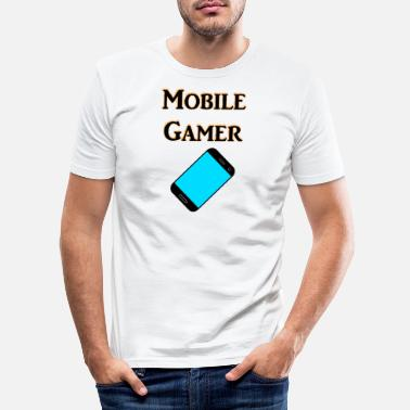 Mobil Mobile Gamer - Männer Slim Fit T-Shirt