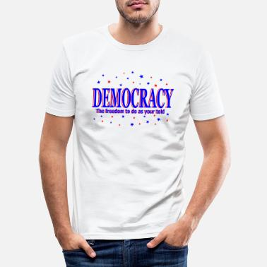 Demokrati demokrati - Slim fit T-shirt mænd