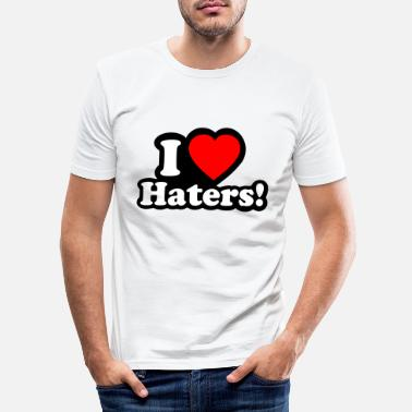 I Love Haters I LOVE HATERS - I LOVE ENVY - Slim fit T-shirt mænd