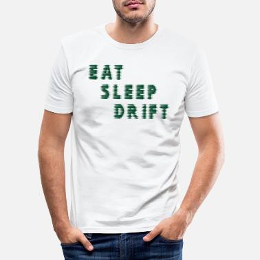 Car Eat Sleep DRIFT - Men's Slim Fit T-Shirt
