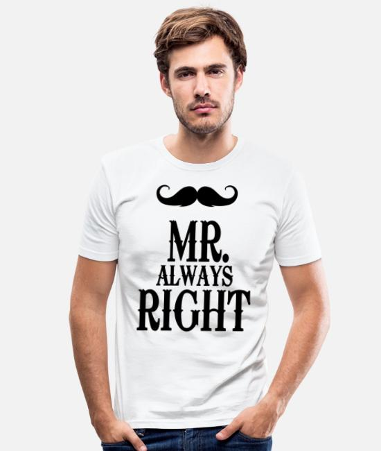 Oui T-shirts - Mr. always right - Partner Shirt - Pärchen - Mann - T-shirt moulant Homme blanc