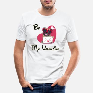 Be My Valentine be my valentine - Men's Slim Fit T-Shirt