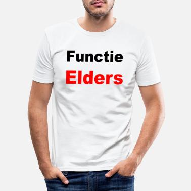 Functie Elders - Mannen slim fit T-shirt