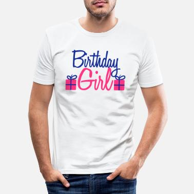 Happy Birthday Happy Birthday Girl - Maglietta slim fit uomo