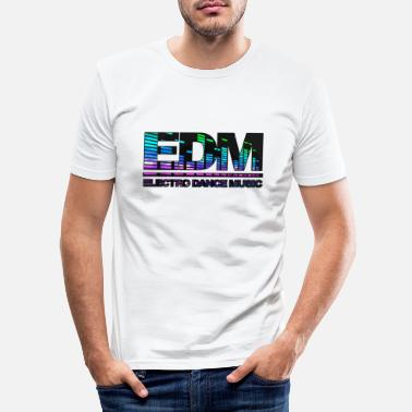 Dance Music EDM Electro Dance Music - T-shirt moulant Homme
