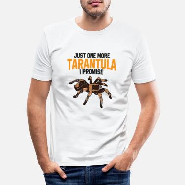 Just Just One More Tarantula I Promise Funny Spider - Men's Slim Fit T-Shirt