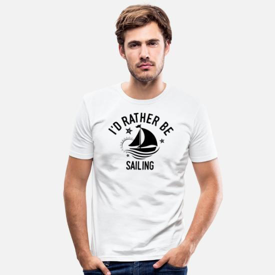 Fisherman T-Shirts - Sailing Club Sailing Boat Cool Motivational Funny Gift Idea - Men's Slim Fit T-Shirt white