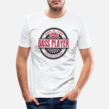 Bass Player World class bass player limited edition - Men's Slim Fit T-Shirt