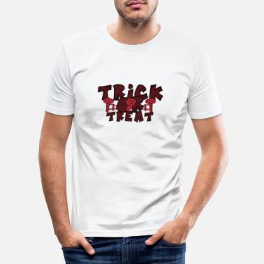 Trick Or Treat Trick ou Treat Halloween Trick or Treat - T-shirt moulant Homme