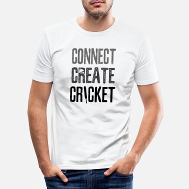 Fan Connect Create Cricket - Männer Slim Fit T-Shirt