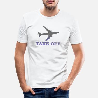 Take-off-plane take off plane 3 - Men's Slim Fit T-Shirt