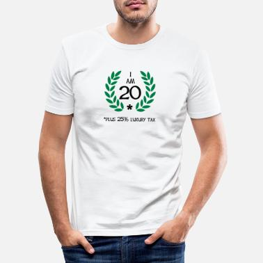 Amusing 25 - 20 plus tax - Men's Slim Fit T-Shirt