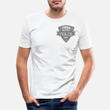Texas Hold'em Texas hold'em poker - Men's Slim Fit T-Shirt