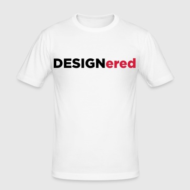 Designered - Men's Slim Fit T-Shirt