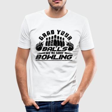 BOWLING BOWLER BOWLING BALL: GRAB YOUR BALLS POISON - Men's Slim Fit T-Shirt