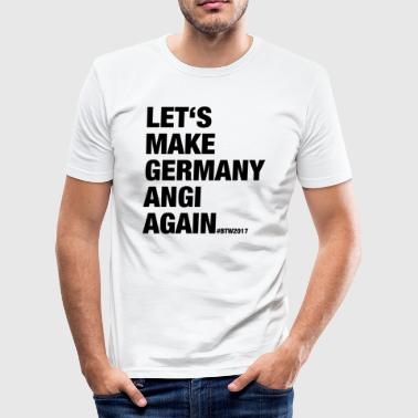 LET'S MAKE GERMANY ANGI AGAIN - Men's Slim Fit T-Shirt